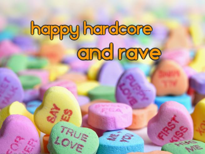 Happy hardcore and rave