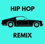 Hip Hop Remix